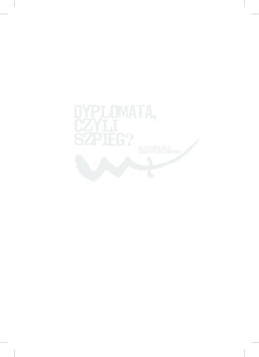c6974672d9 PDF) DYPLOMATA CZYLI SZPIEG  Działalność służb kontrwywiadowczych ...