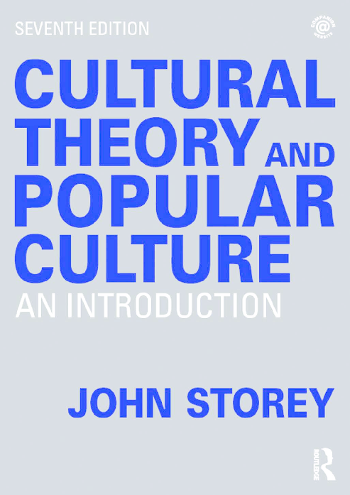 Pdf Cultural Theory And Popular Culture A Reader Qin Shiyue Academia Edu