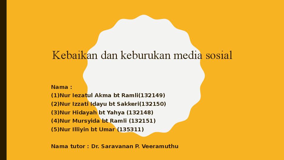 Kebaikan Dan Keburukan Media Sosial Syida Ramli Academia Edu