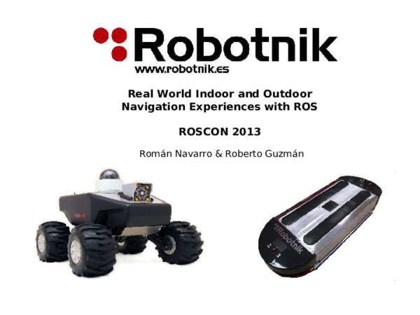 PDF) Real World Indoor and Outdoor Navigation Experiences with ROS