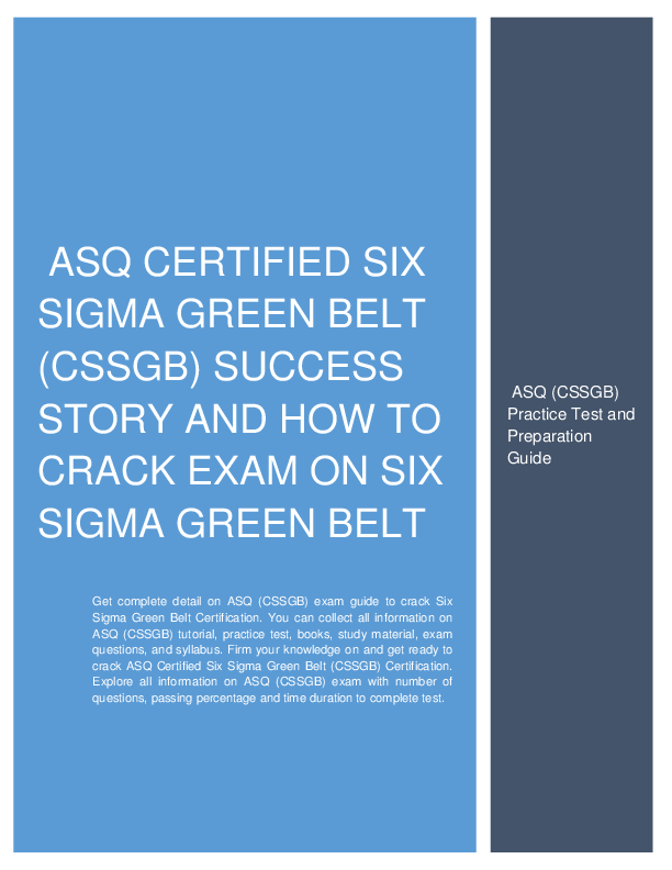 Asq Cssgb Success Story And How To Crack Exam On Asq Certified Six