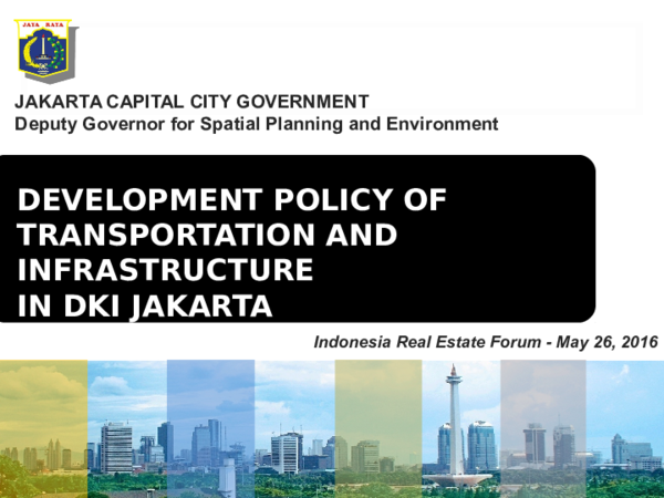 PPT) Development Policy of Transportation and Infrastructure in DKI