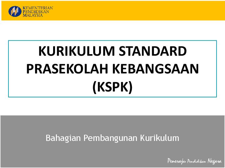 Pdf Kurikulum Standard Prasekolah Kebangsaan Kspk Ksnithiya Gthavan Academia Edu
