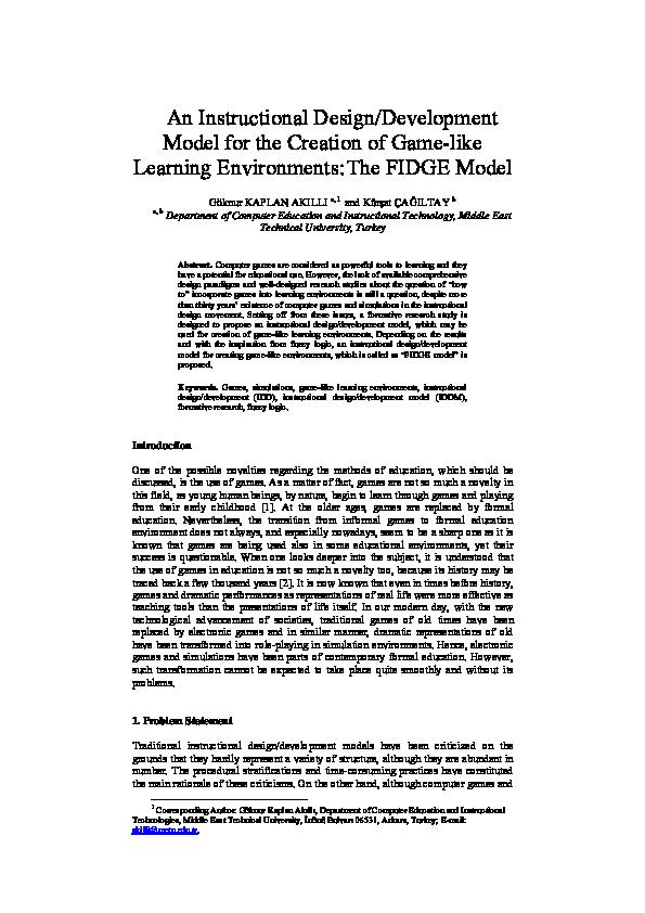 Pdf An Instructional Design Development Model For The Creation Of Game Like Learning Environments The Fidge Model Goknur Kaplan Academia Edu