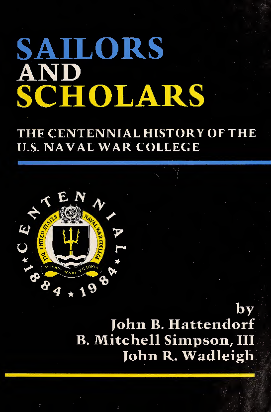PDF) Sailors and scholars: the centennial history of the US Naval