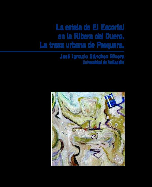 Pdf La Estela De El Escorial En La Ribera Del Duero La