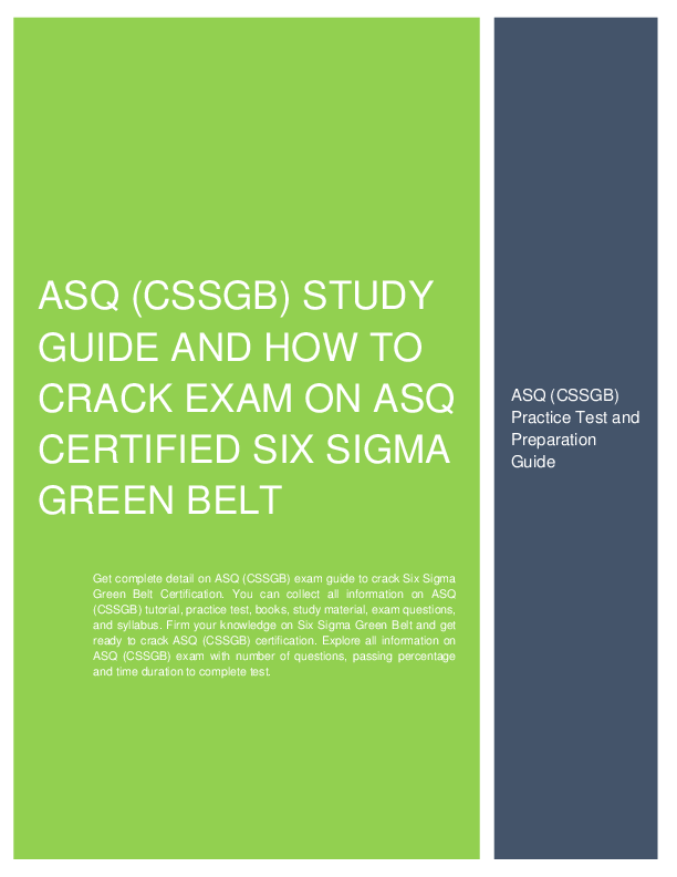 How To Prepare For Asq Cssgb Certified Six Sigma Green Belt
