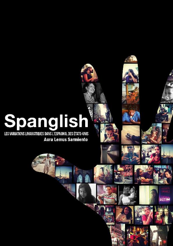 La Variation Linguistique Dans Lespagnol Des états Unis 2013