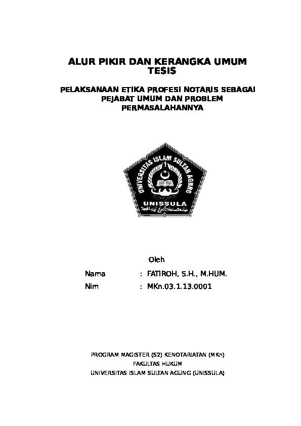 Doc Alur Pikir Dan Kerangka Umum Tesis Pelaksanaan Etika Profesi Notaris Sebagai Pejabat Umum Dan Problem Permasalahannya Ari Widiyanto Academia Edu