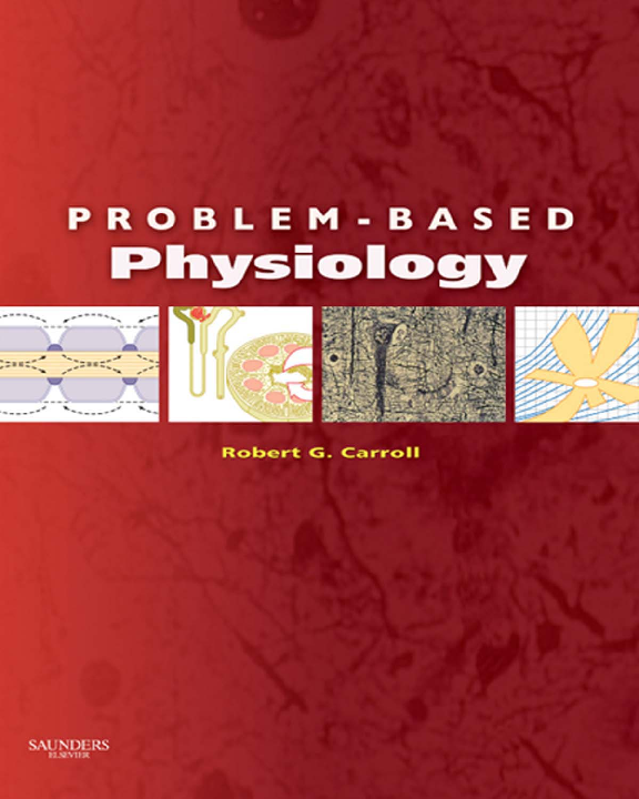 PDF) Problem based physiology carroll robert g | ahmed tahir