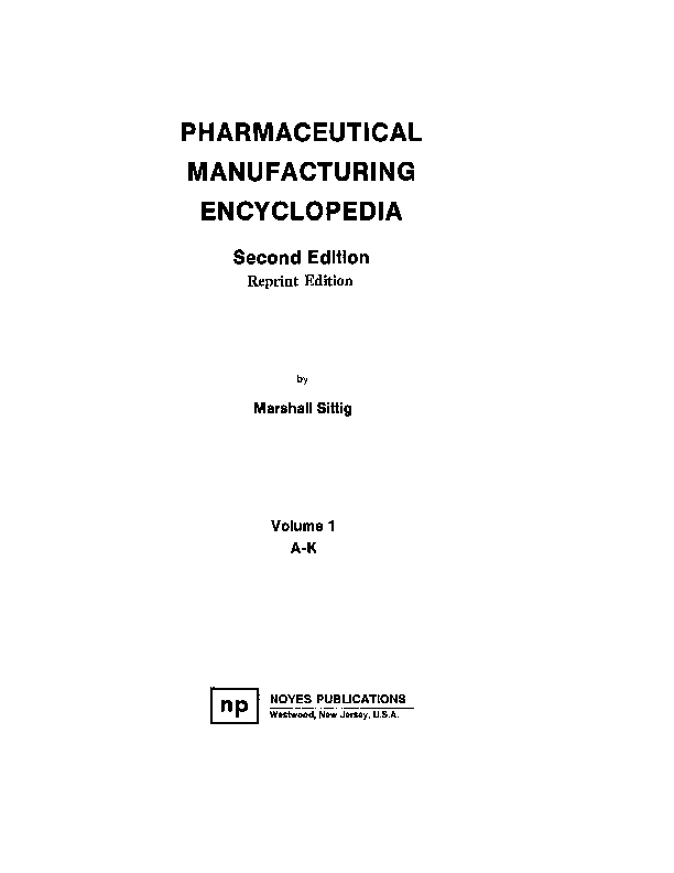 PDF) PHARMACEUTICAL MANUFACTURING ENCYCLOPEDIA Second