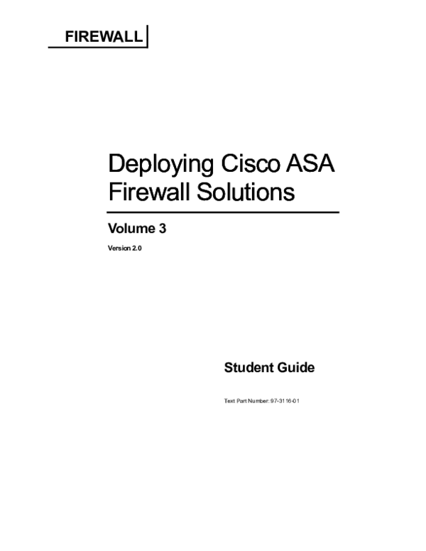 PDF) Deploying Cisco ASA Firewall Solutions Volume 3 Student Guide