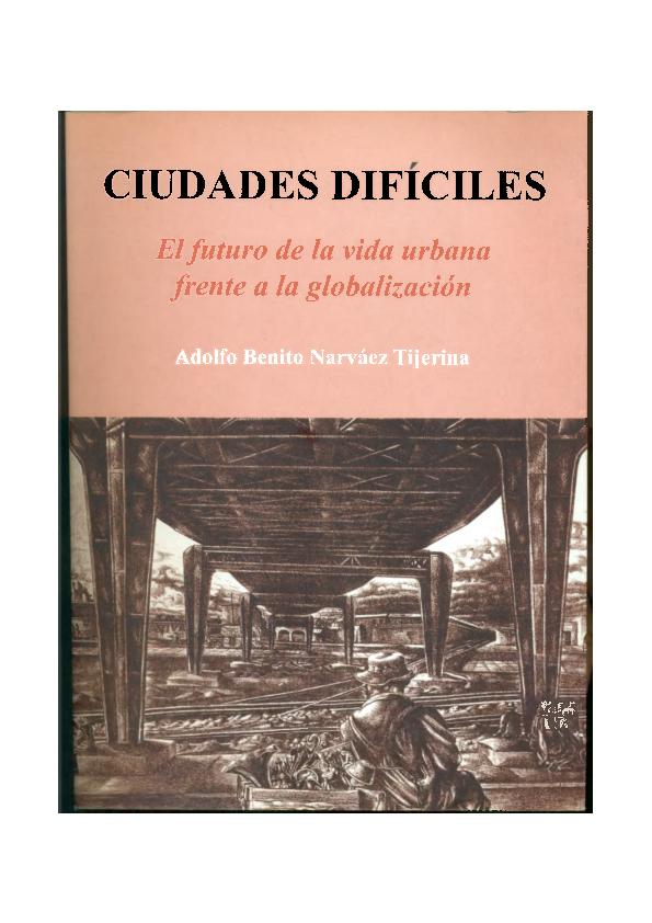 b06fdeb87 PDF) Ciudades difíciles El futuro de la vida urbana frente a la ...