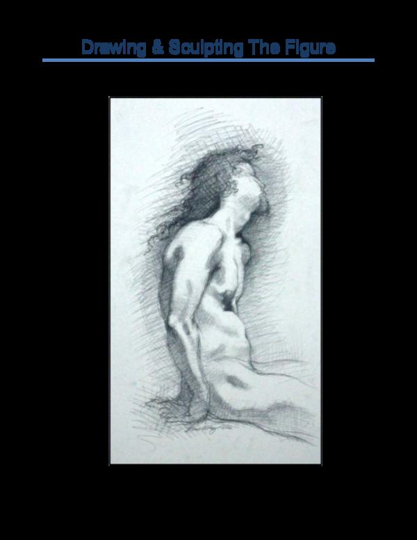 Pdf Drawing Sculpting The Figure Julio Cesar Academia Edu