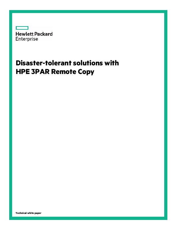 PDF) Disaster-tolerant solutions with HPE 3PAR Remote Copy