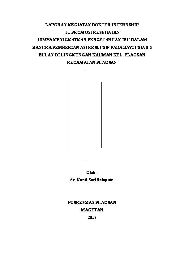 Doc Laporan Kegiatan Dokter Internship F1 Promosi Kesehatan Upaya Menigkatkan Pengetahuan Ibu Dalam Rangka Pemberian Asi Ekslusif Pada Bayi Usia 0 6 Anthy Salaputa Academia Edu