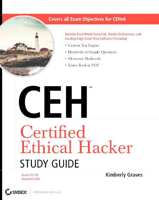 PDF) Certifi ed Ethical Hacker STUDY GUIDE Covers all Exam