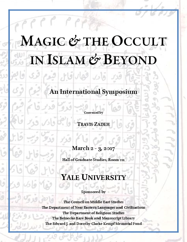 PDF) Magic and the Occult in Islam and Beyond | March 2-3, 2017