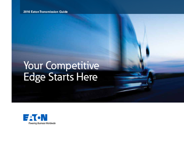 PDF) 2016 Eaton Transmission Guide Your Competitive Edge Starts Here