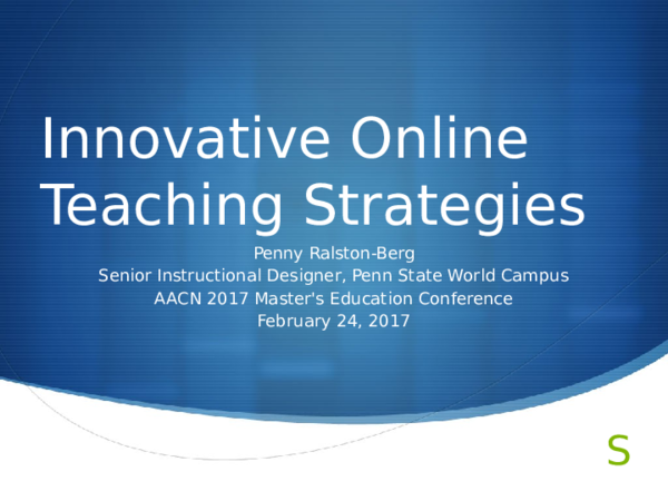 Ppt American Association Of Colleges Of Nursing Aacn Innovative Online Teaching Strategies Session Slides Penny Ralston Berg Academia Edu