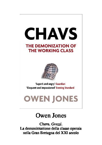 brand new 9571b bb469 Owen Jones - Chavs. Grezzi. La demonizzazione della classe operaia ...