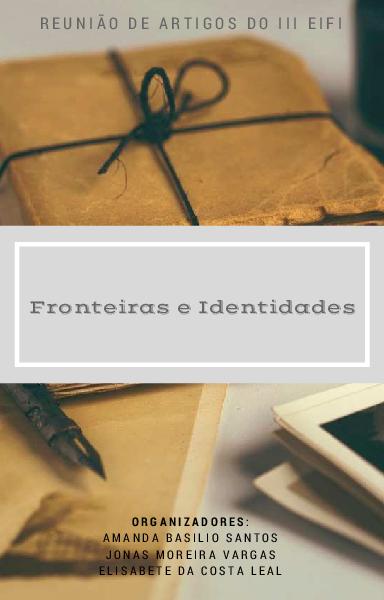 a1928b9db2911 PDF) SANTOS, Amanda; VARGAS, Jonas; LEAL, Elisabete. Fronteiras e ...
