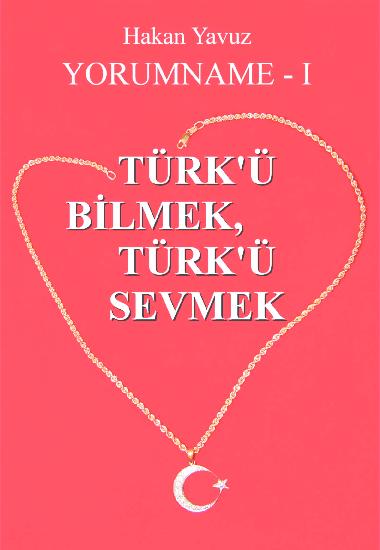 Pdf Hakan Yavuz Turku Bilmek Ve Turku Sevmek Kultur Name