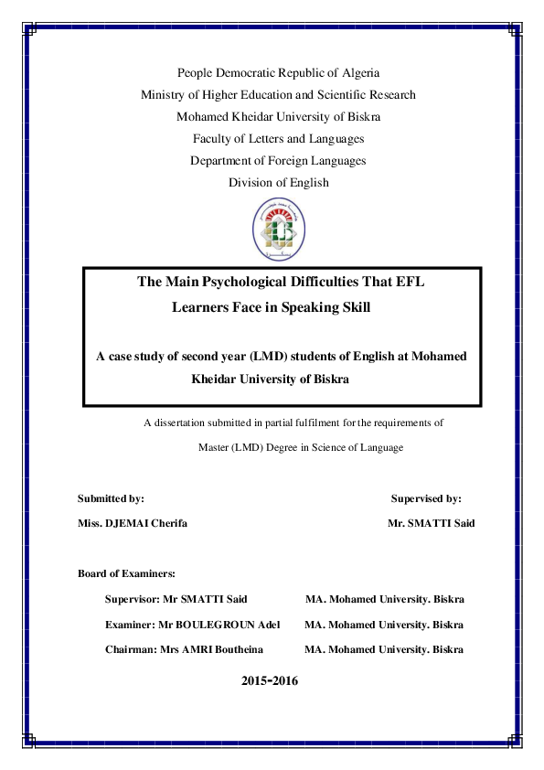 Pdf People Democratic Republic Of Algeria Ministry Of Higher Education And Scientific Research The Main Psychological Difficulties That Efl Learners Face In Speaking Skill Eye Angel Academia Edu