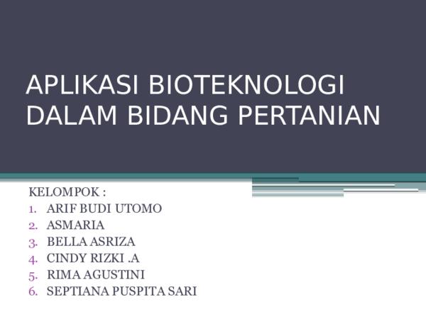 Ppt Aplikasi Bioteknologi Dalam Bidang Pertanian Septiana Sari Academia Edu