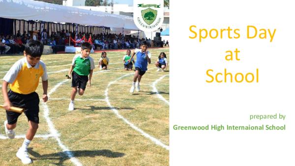 PDF) Sports Day at School prepared by Greenwood High Internaional
