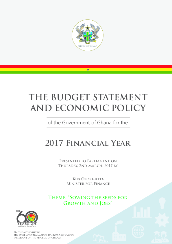 fbacbe1a8b81 THE BUDGET STATEMENT AND ECONOMIC POLICY of the Government of Ghana ...