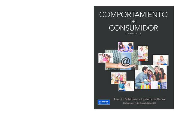 dee6b916d28bb Comportamiento del Consumidor - 10 edición - Schiffman y Lazar Kanuk ...