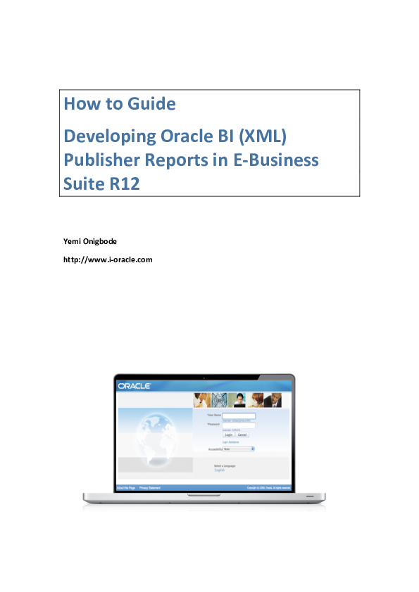 How to Guide Developing Oracle BI (XML) Publisher Reports in