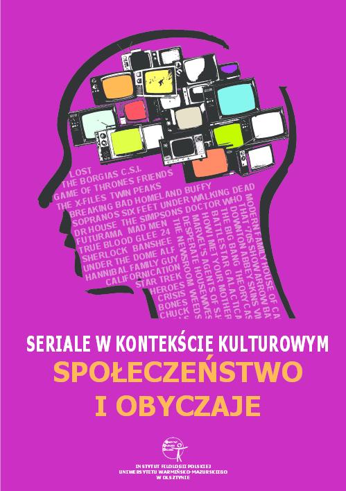 65ecf8bd6b242a PDF) Seriale w kontekście kulturowym. Społeczeństwo i obyczaje (red ...