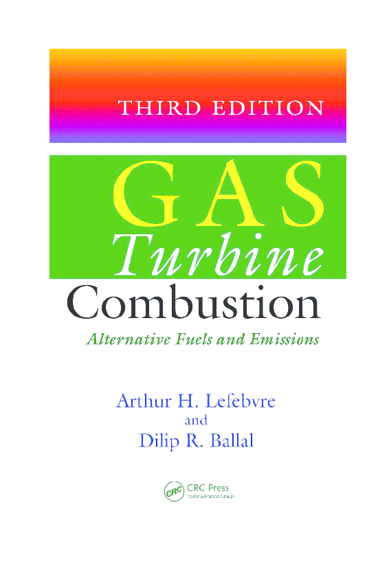 Third Edition Alternative Fuels and Emissions Gas Turbine Combustion