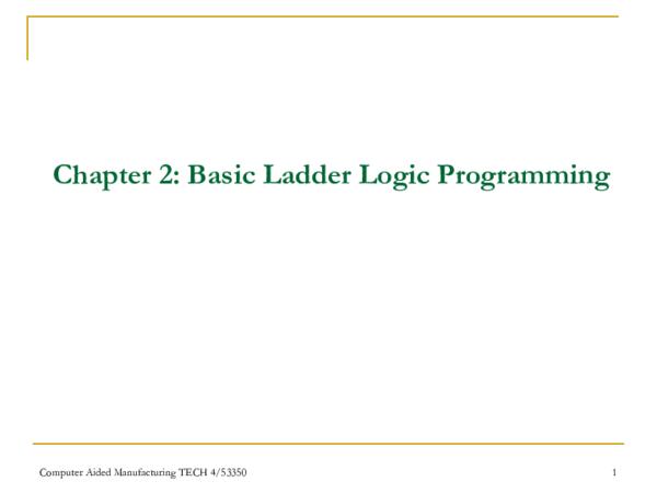 Pdf Chapter 2 Basic Ladder Logic Programming Dragan Ninic Academia Edu
