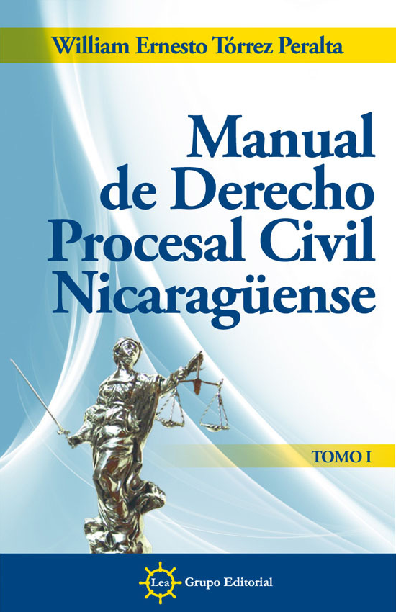 PDF) MANUAL DE DERECHO PROCESAL CIVIL NICARAGUENSE - TOMO I ...