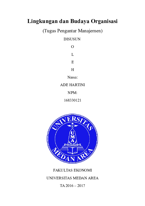 Doc Makalah Lingkungan Dan Budaya Organisasi Ade Hartini Academia Edu