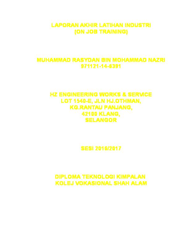 Doc Laporan Akhir Latihan Industri On Job Training Rasydan Nazri Academia Edu