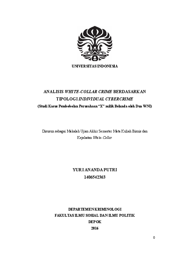 Doc Analisis White Collar Crime Berdasarkan Tipologi Individual Cybercrime Studi Kasus Pembobolan Perusahaan X Milik Belanda Oleh Dua Wni Yuri Ananda Putri Academia Edu