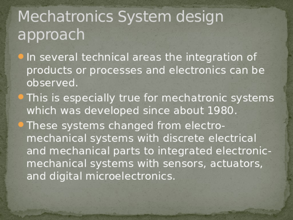 Ppt Mechatronics System Design Approach Lecture 6 Center For Engineering Inovation And Production Academia Edu