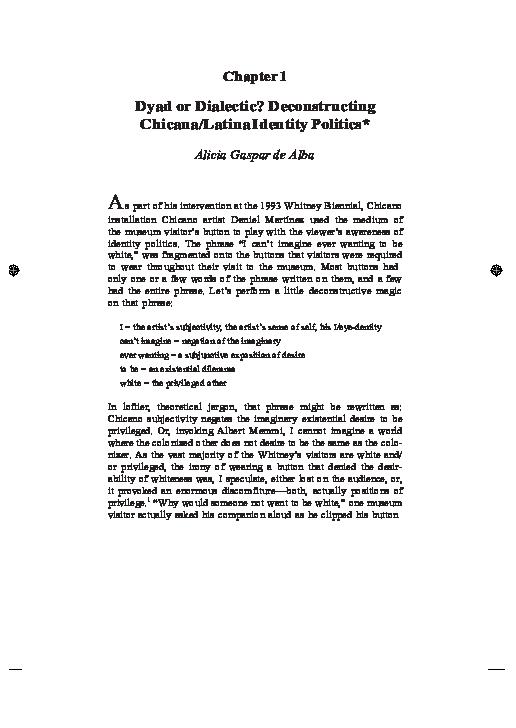 Pdf Dyad Or Dialectic Deconstructing Chicana Latina Identity Politics Alicia Gaspar De Alba Academia Edu
