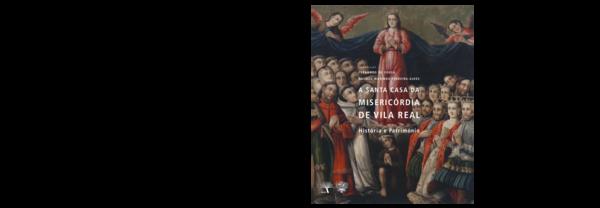 2ca0a6f61 PDF) A Santa Casa da Misericórdia de Vila Real. História e ...