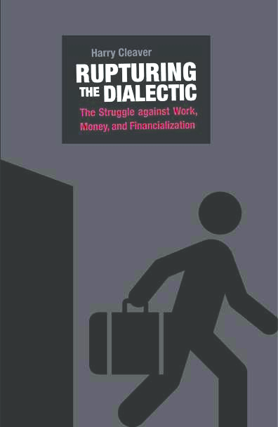 PDF) Rupturing-the-Dialectic-final.pdf | Harry Cleaver - Academia.edu