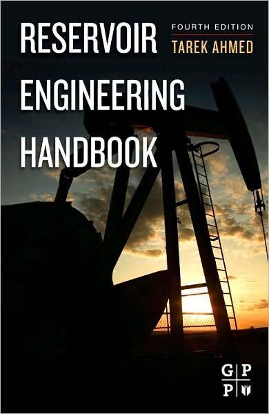 PDF) Tarek Ahmed PhD PE Reservoir Engineering Handbook