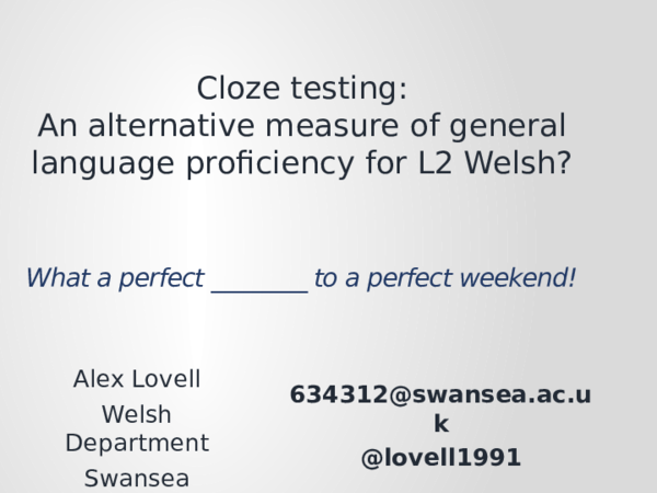PPT) Cloze testing: An alternative measurement of general