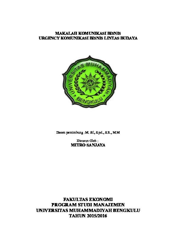 Doc Makalah Komunikasi Bisnis Urgency Komunikasi Bisnis Lintas Budaya Mitro Sanjaya Fakultas Ekonomi Program Studi Manajemen Universitas Muhammadiyah Bengkulu Tahun 2015 2016 Mitro Sanjaya Academia Edu