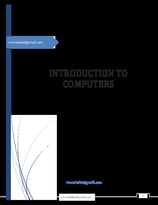 PDF) INTRO TO COMPUTERS 18 pdf | rutendo makaha - Academia edu