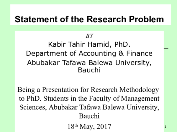 PPT) How to Write Research Problem Statement by Kabir Tahir Hamid