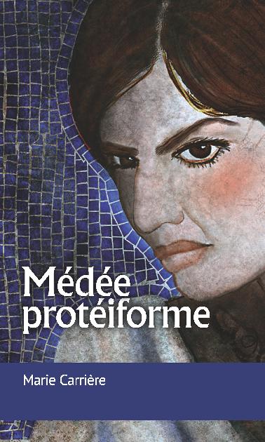 1 Medée Protéiformepdf Marie Carriere Academiaedu